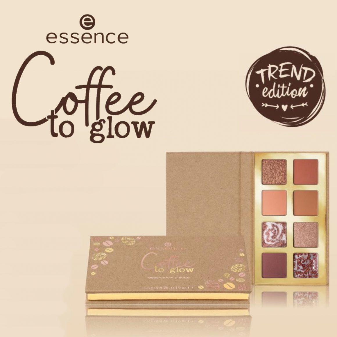 Persbericht: Essence LE Coffee To Glow
